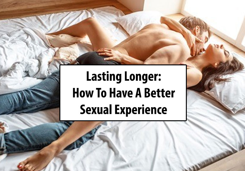 How To Last Longer